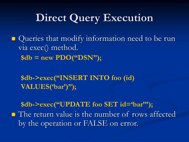 Direct Query Execution