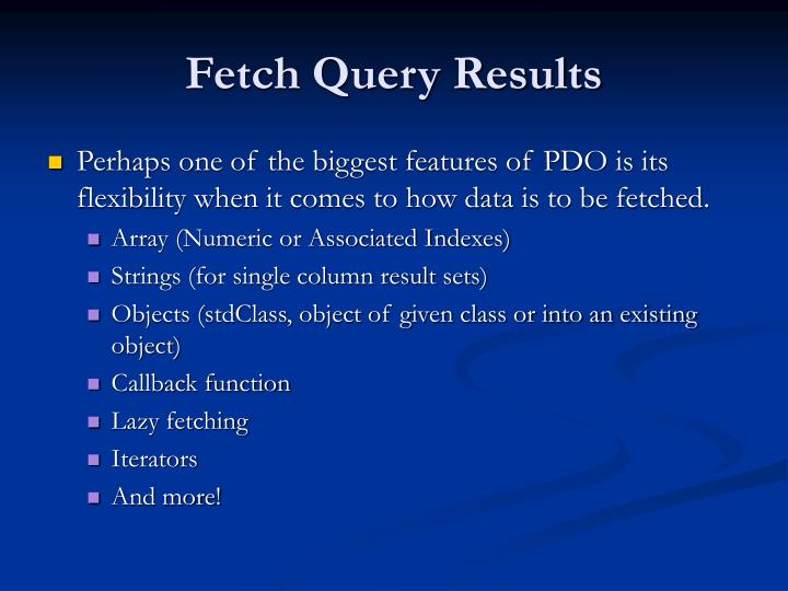 Fetch Query Results