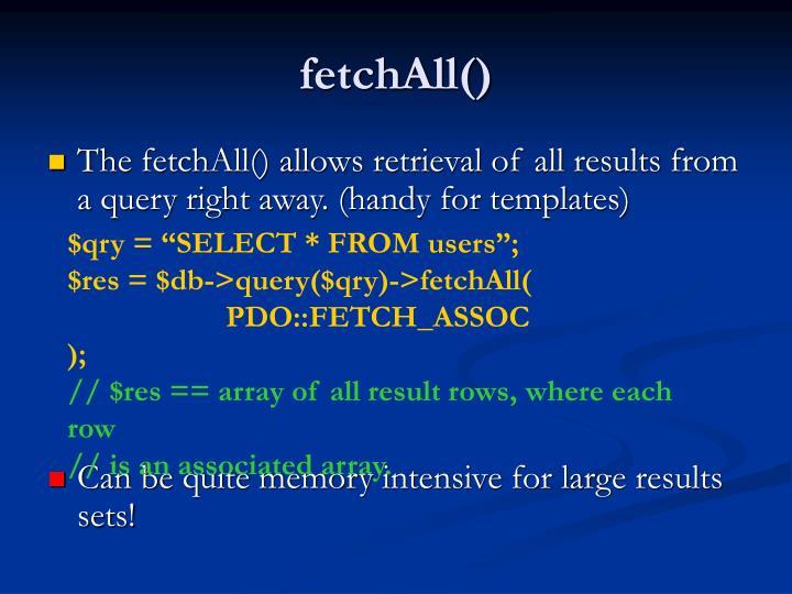 fetchAll()