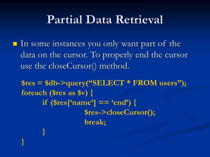 Partial Data Retrieval