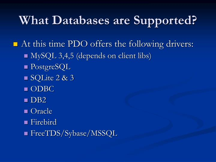What Databases are Supported?