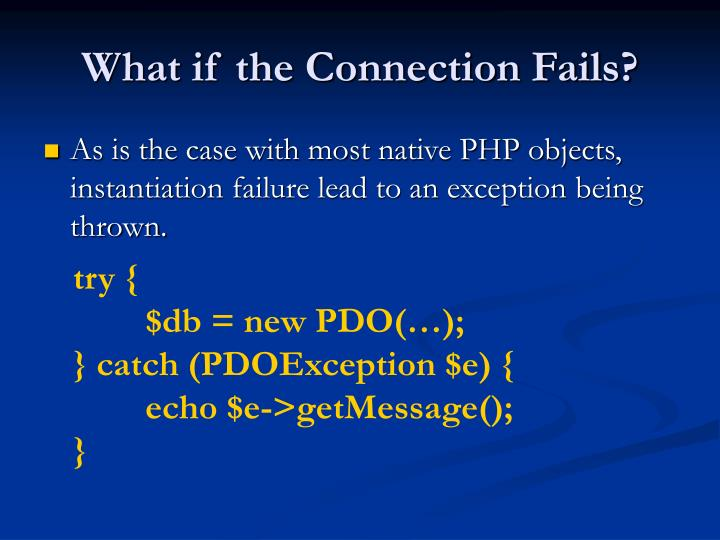 What if the Connection Fails?