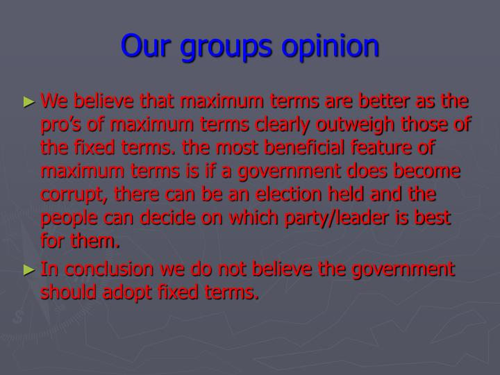 Our groups opinion