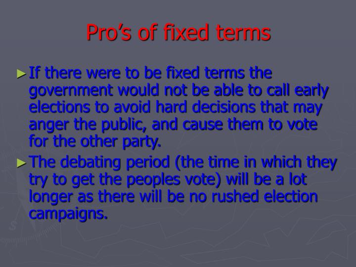 Pro s of fixed terms