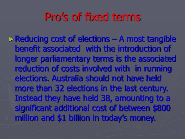 Pro's of fixed terms