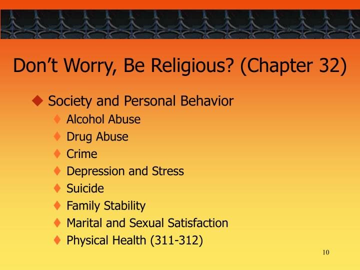 Don't Worry, Be Religious? (Chapter 32)