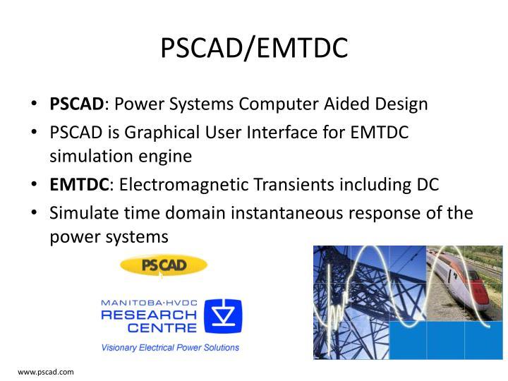 PSCAD/EMTDC