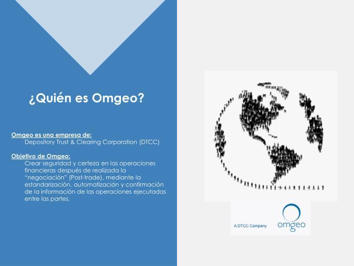 ¿Quién es Omgeo?