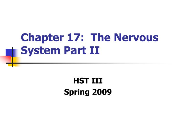 Chapter 17 the nervous system part ii