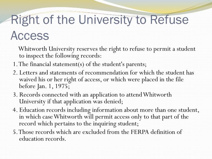 Right of the University to Refuse Access