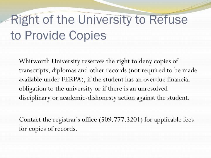 Right of the University to Refuse to Provide Copies