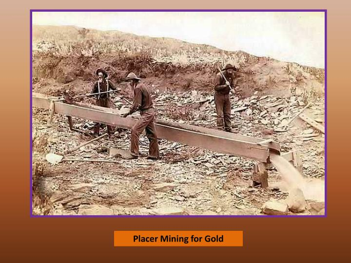 Placer Mining for Gold