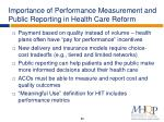 importance of performance measurement and public reporting in health care reform