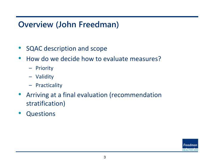 Overview (John Freedman)