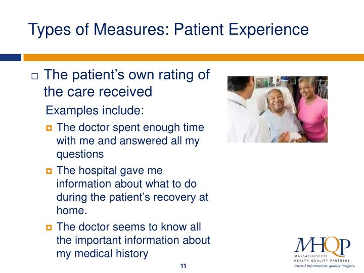 Types of Measures: Patient Experience