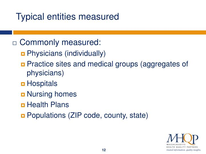 Typical entities measured