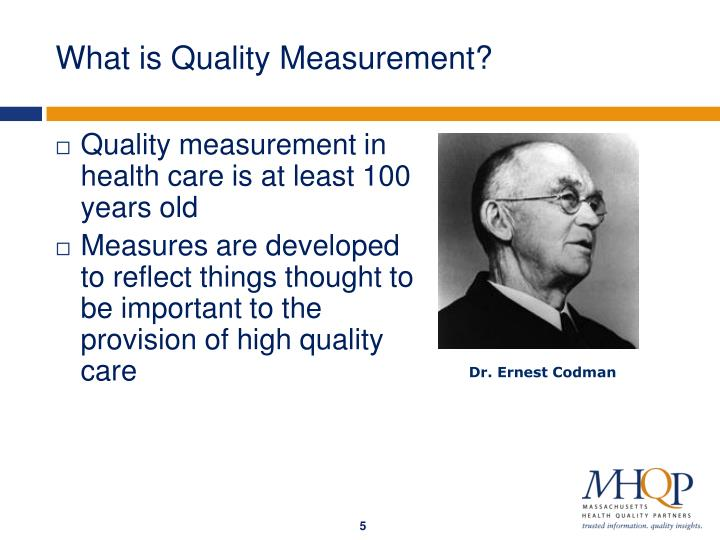 What is Quality Measurement?