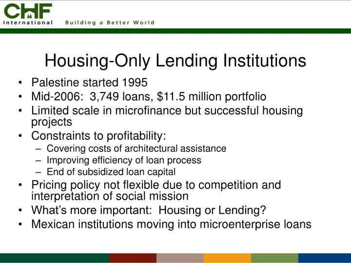 Housing-Only Lending Institutions
