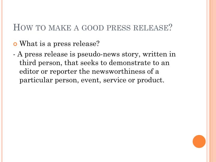 How to make a good press release?