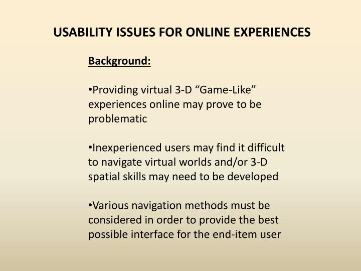 USABILITY ISSUES FOR ONLINE EXPERIENCES