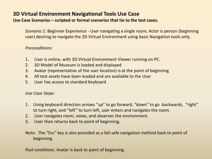 3D Virtual Environment Navigational Tools Use Case