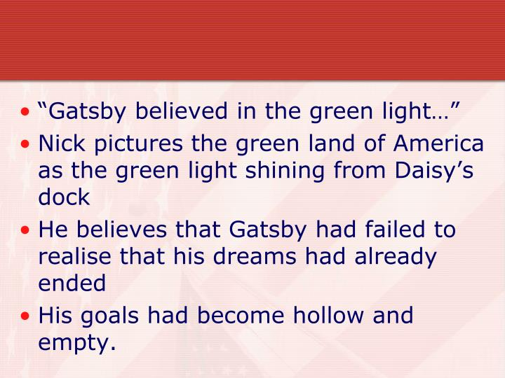 """Gatsby believed in the green light…"""