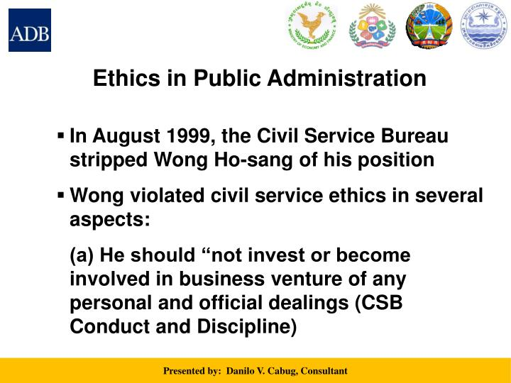public administration ethics Administrative ethics: sociological aspects introduction the subject of this paper is morality in the sphere of public administration and the problems of.