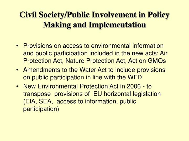 Civil Society/Public Involvement in Policy Making and Implementation