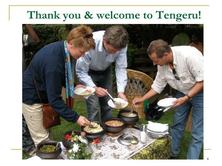 Thank you & welcome to Tengeru!
