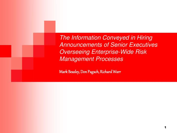 The Information Conveyed in Hiring Announcements of Senior Executives Overseeing Enterprise-Wide Ris...