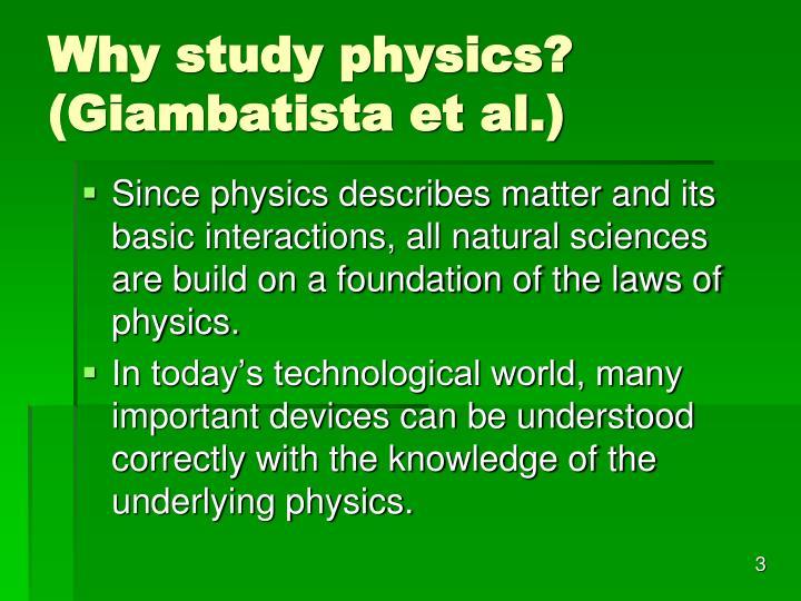 Why study physics? (Giambatista et al.)
