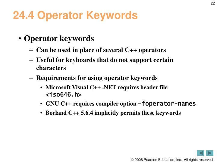 24.4 Operator Keywords