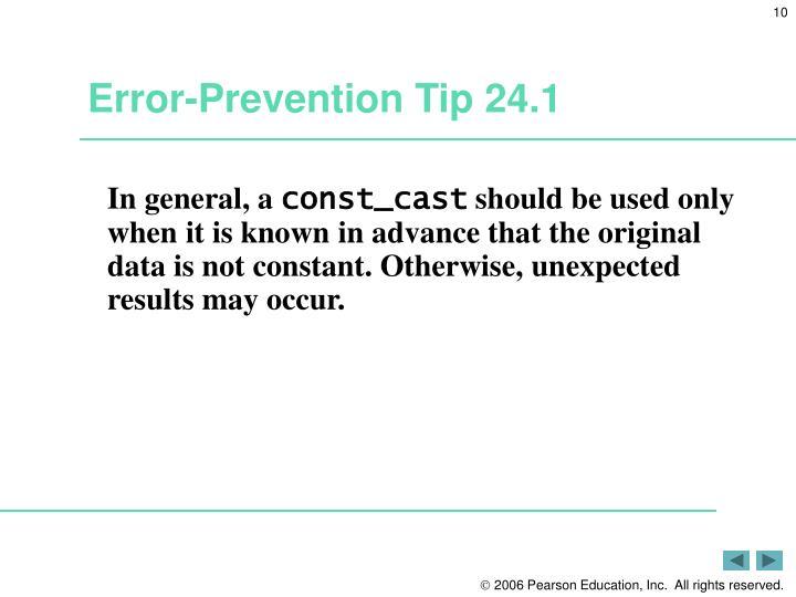Error-Prevention Tip 24.1