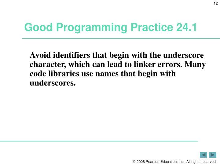 Good Programming Practice 24.1
