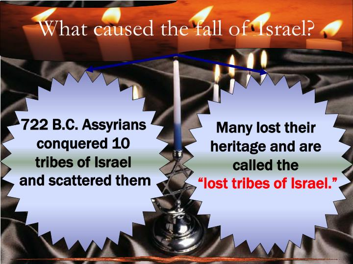 What caused the fall of Israel?