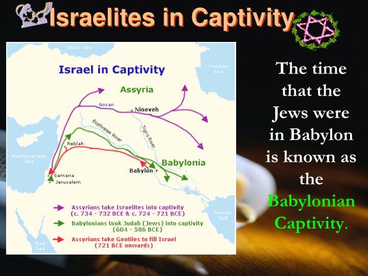Israelites in Captivity
