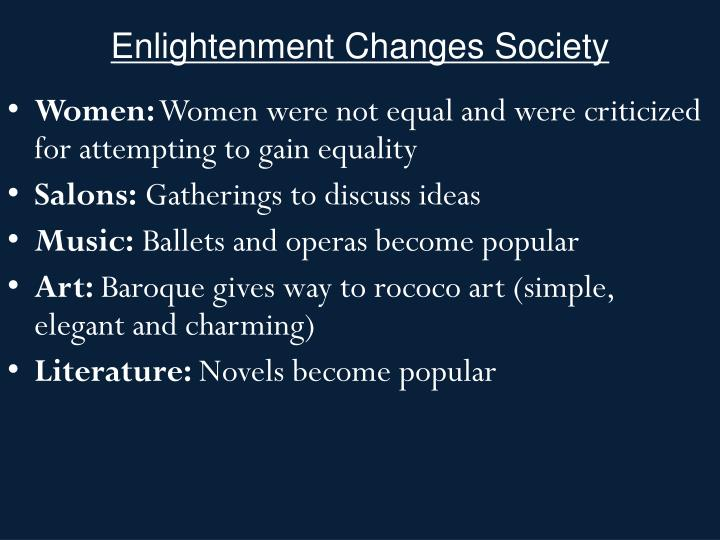 Enlightenment Changes Society