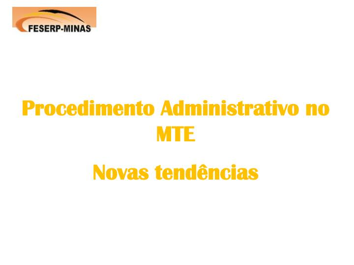 Procedimento Administrativo no MTE