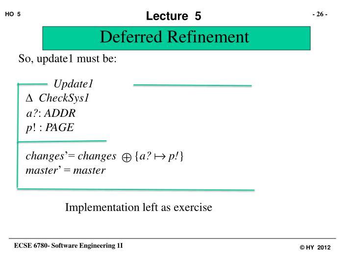 Deferred Refinement