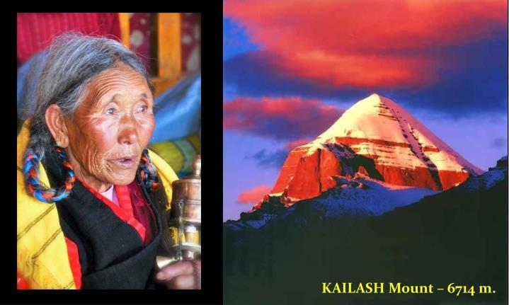 KAILASH Mount – 6714 m.