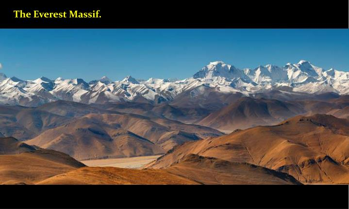 The Everest Massif.