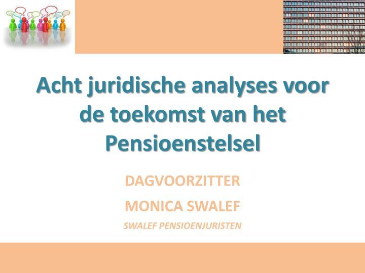 Acht juridische analyses voor de toekomst van het Pensioenstelsel