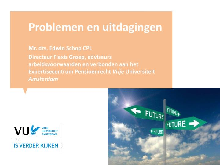Problemen en uitdagingen