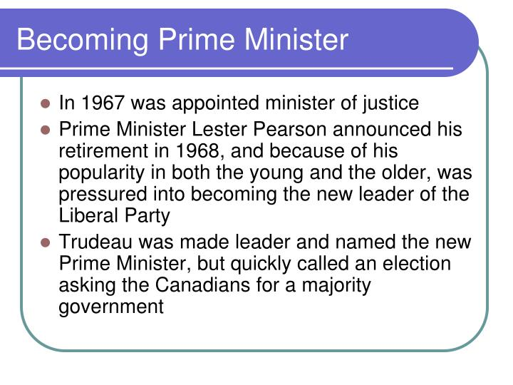 Becoming Prime Minister