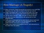 first marriage a tragedy
