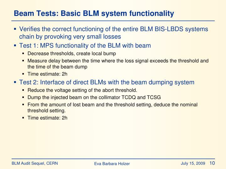 Beam Tests: Basic BLM system functionality