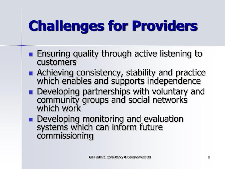 Challenges for Providers