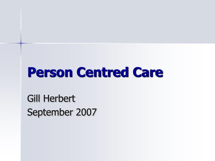 Person Centred Care