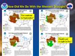 how did we do with the western drought