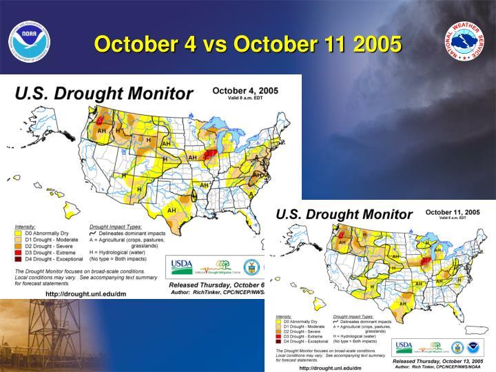October 4 vs October 11 2005